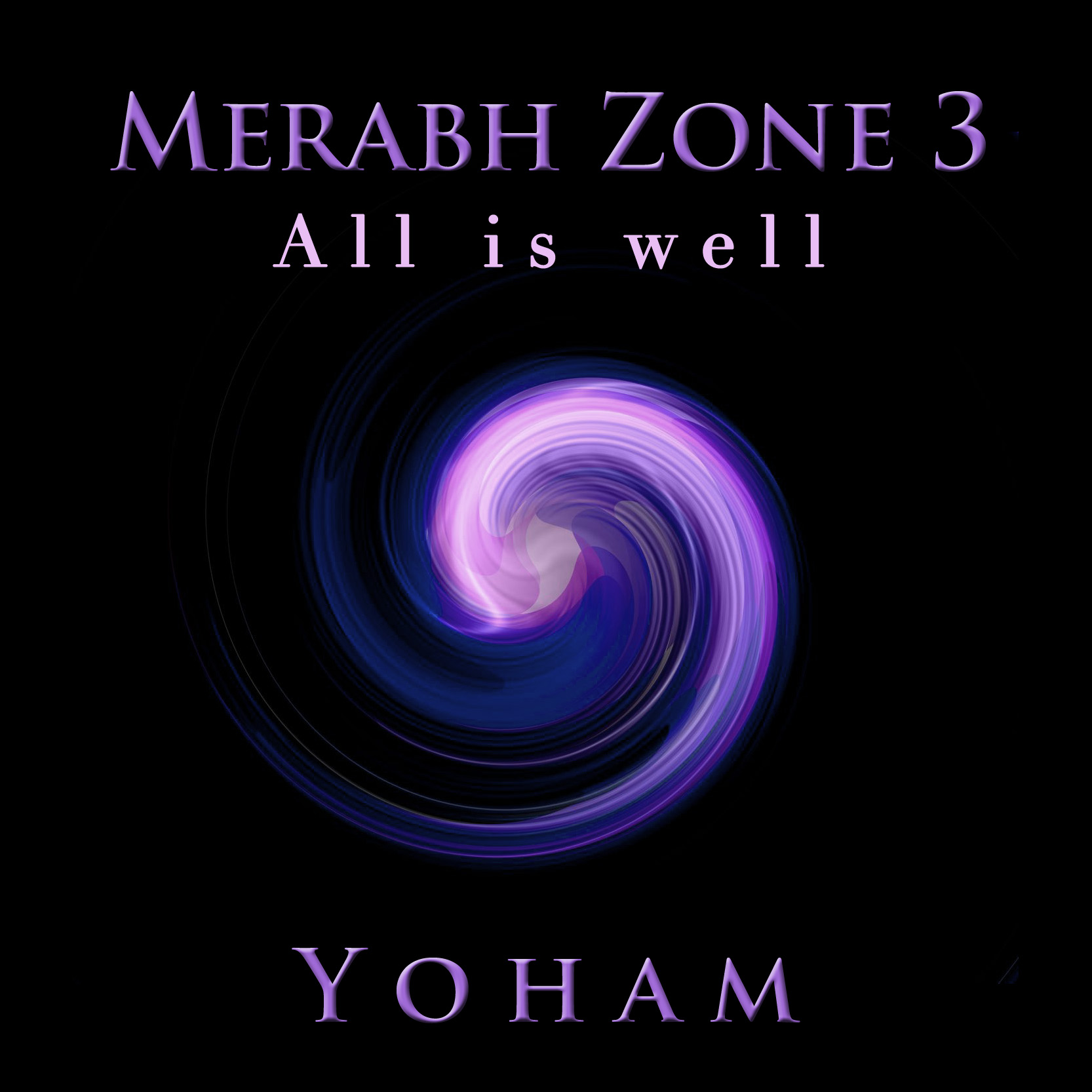 Merabh Zone 3 - All is Well