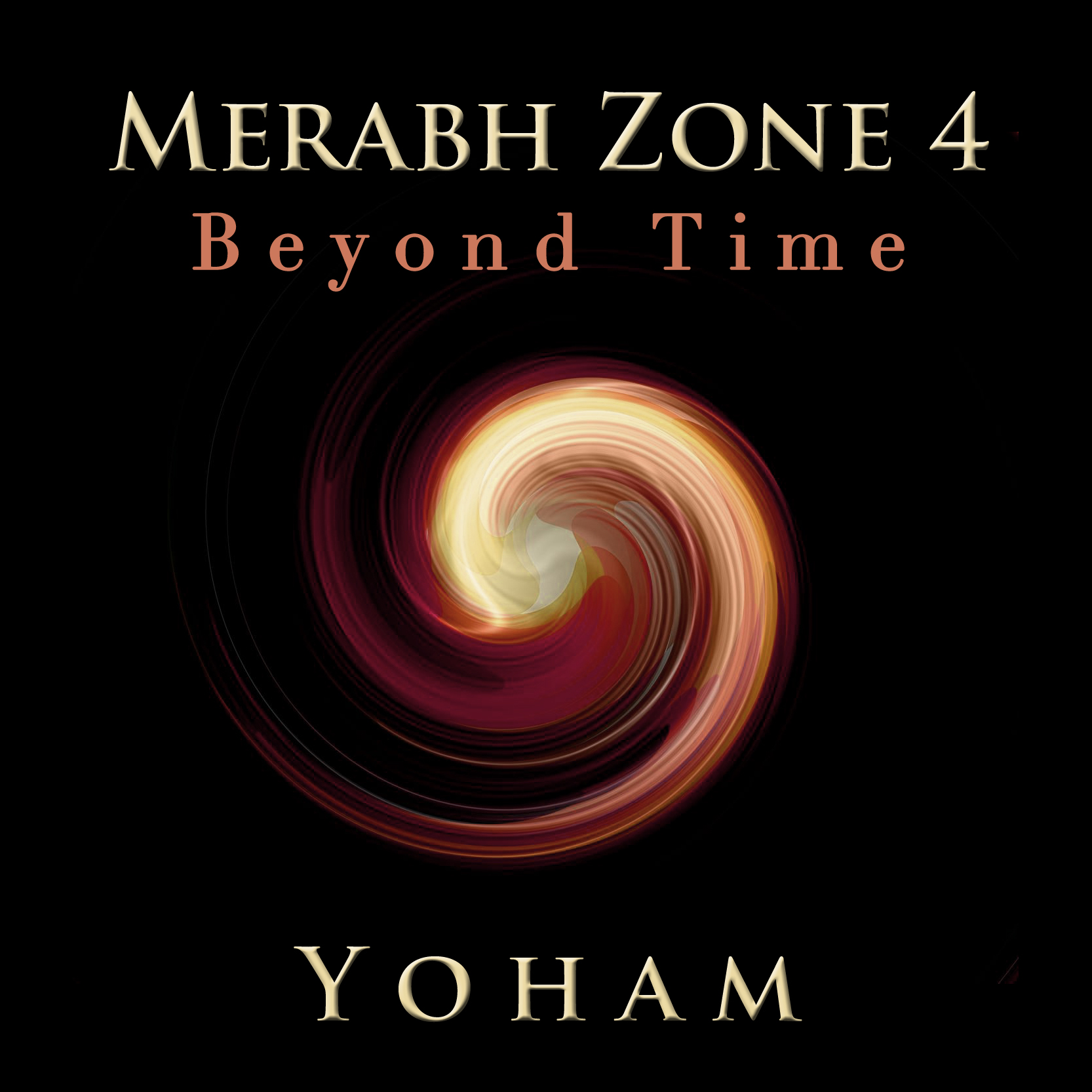 Merabh Zone 4 - Beyond Time